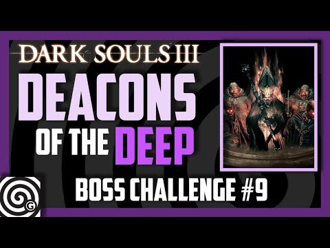 Cathedral Knights vs Deacons of the Deep - Boss Challenge #9