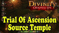 Divinity Original Sin - Source Temple - Trial Of Ascension