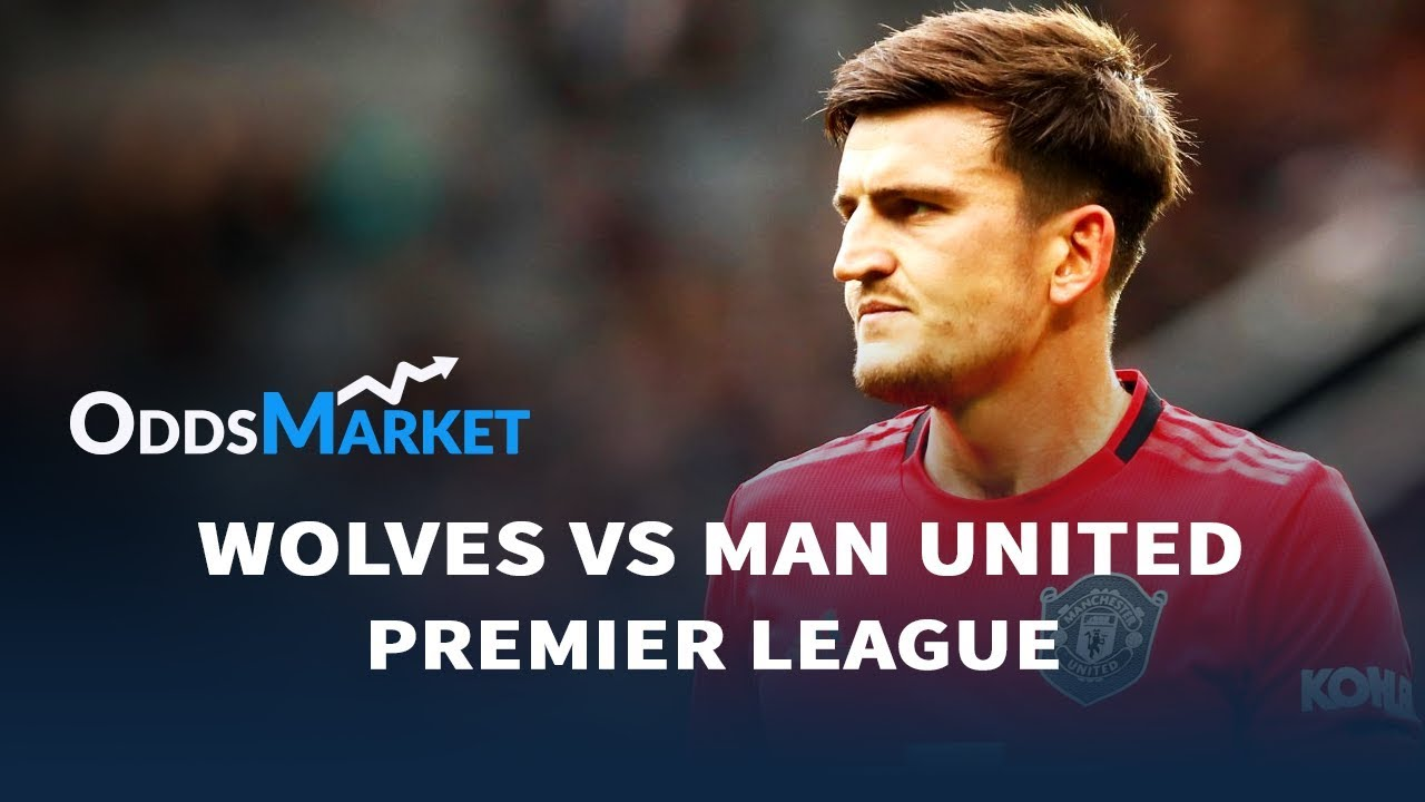 Wolves vs Manchester United | Match Odds, Betting Tips ...