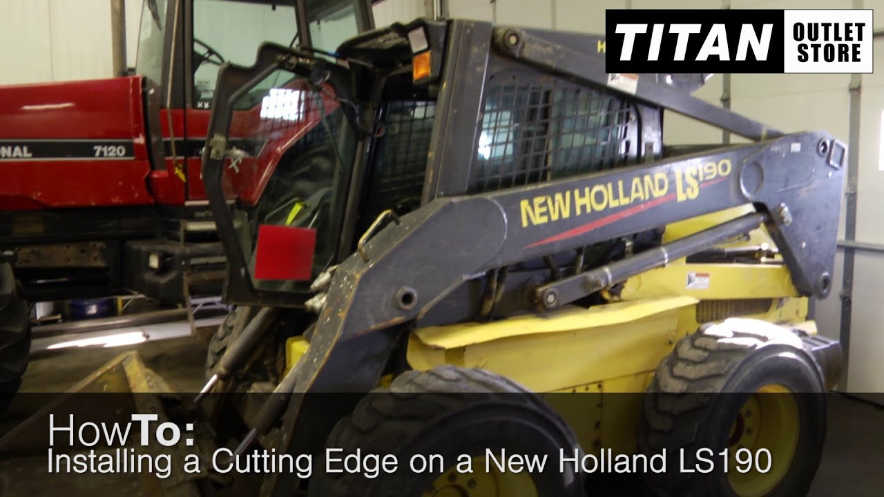 Installing a Cutting Edge on a New Holland LS190