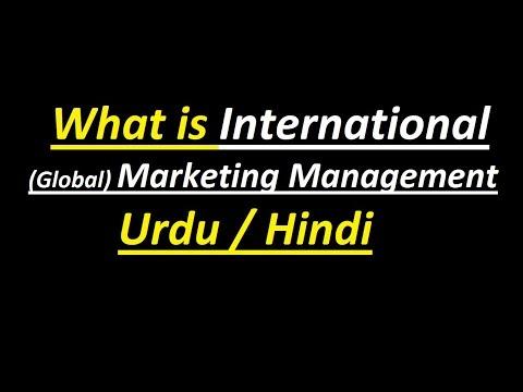 What is international (Global) Marketing Management ? Urdu / Hindi