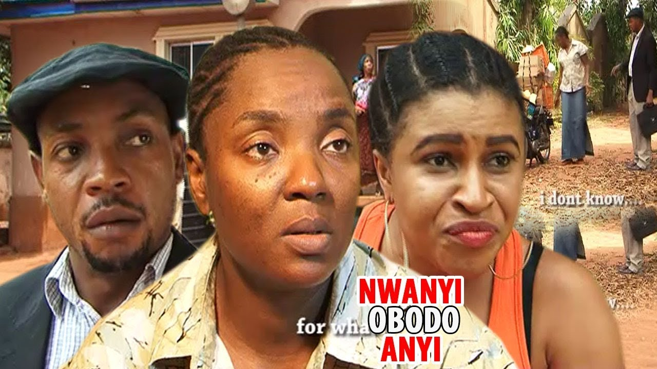 Download Nwanyi Obodo Anyi  1&2 - 2018  Latest Nigerian Nollywood Igbo Movie Full HD