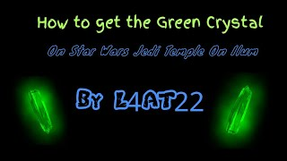 How to get Green in Star Wars: Jedi Temple on Ilum (Roblox)