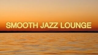 SMOOTH JAZZ AND R&B (Let's hang out) MIX