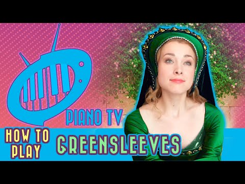 How to Play Greensleeves - Beginner Piano