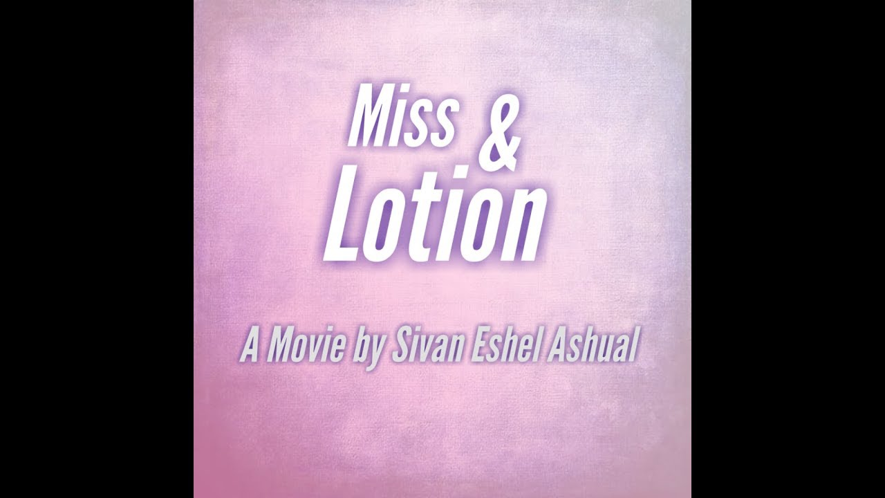 Miss & lotion