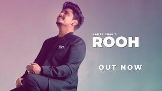Kamal Khan: Rooh | SUPNA (A Melodious Journey) Latest Punjabi Song 2021