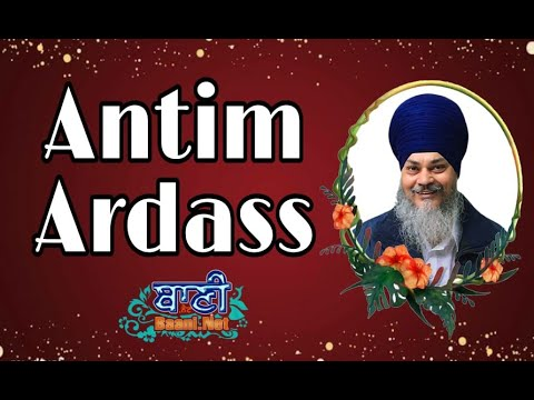 Live-Now-Antim-Ardass-Bhai-Satvinder-Singh-Ji-Khalsa-G-Nanak-Piao-Sahib-05-May-2021