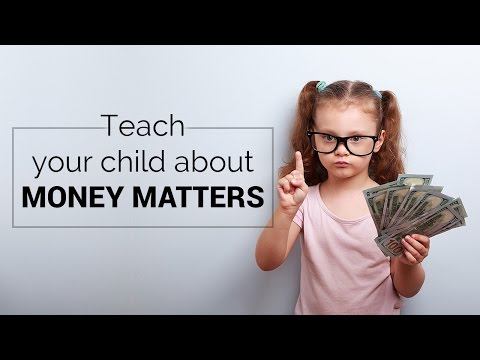 Teach your child about money matters   Teaching kids how to spend money wisely
