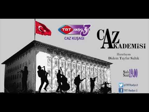 """TRT Radyo-3  """"CAZ AKADEMİSİ""""  21 Mart 2017"""