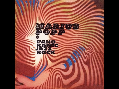 Marius Popp - Panoramic Jazz Rock (FULL ALBUM, jazz-funk / fusion, 1977, Romania)