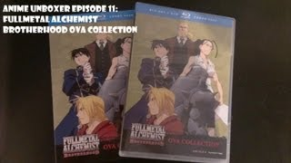 Anime Unboxing Episode 11: Fullmetal Alchemist Brotherhood OVA Unboxing