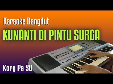 KUNANTI DI PINTU SORGA -  Karaoke Dangdut Tanpa Vokal