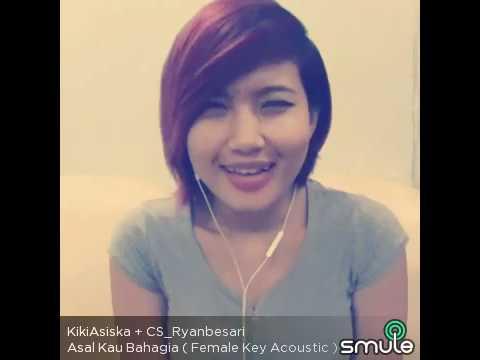 Kiki asiska nyanyi di Smule!!!(asal kau bahagia-armada) akustikan