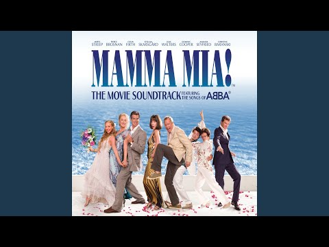 Slipping Through My Fingers From Mamma Mia! Original Motion Picture Soundtrack