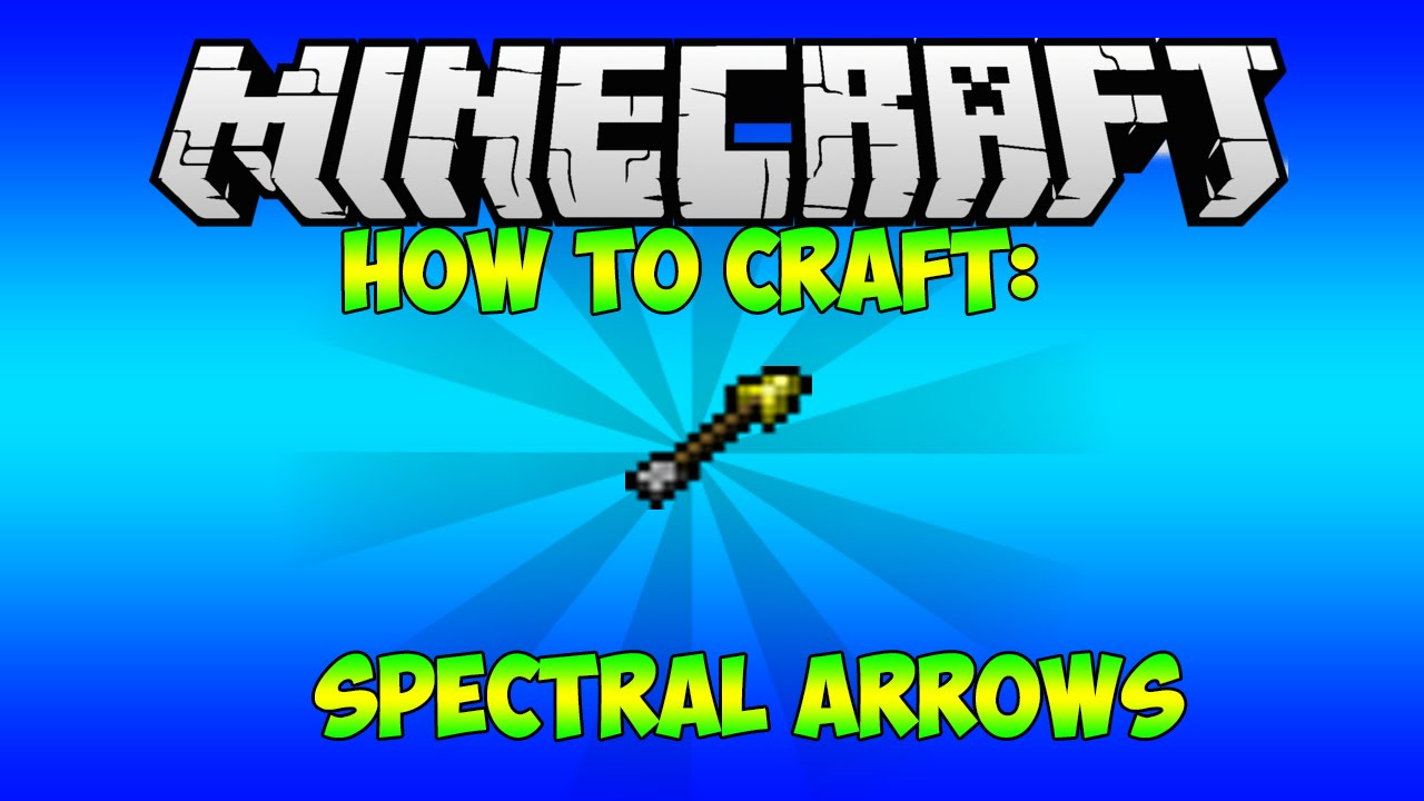 how to craft an arrow in minecraft how to craft spectral arrows in minecraft 8119