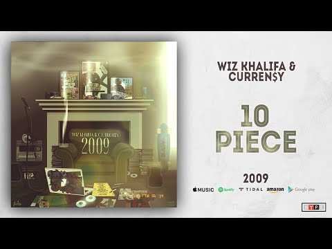 Wiz Khalifa & Curren$y - 10 Piece (2009) Mp3