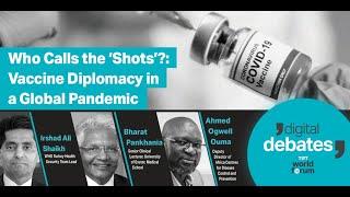 INVITATION | Digital Debates: 'Who Calls the 'Shots'?: Vaccine Diplomacy in a Global Pandemic'