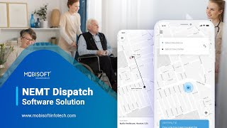 NEMT Dispatch Software Solution By Mobisoft Infotech