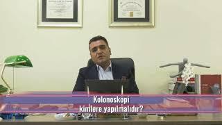 Kolonoskopi kimlere yapılmalıdır? / Prof.Dr Bahadır Ege