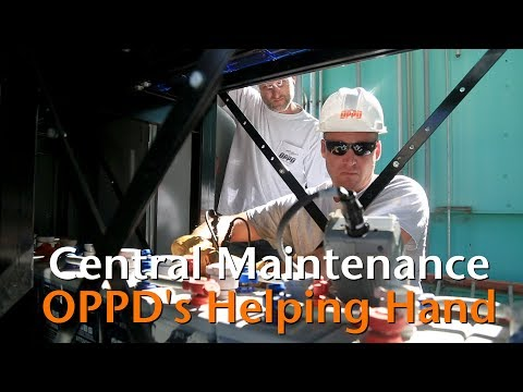 Central Maintenance: OPPD's Helping Hand