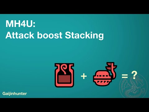 MH4U: Attack boost stacking