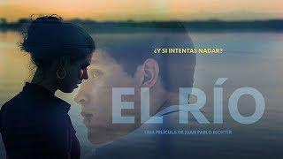 El Rio - Trailer Oficial