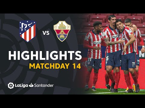 Atletico Madrid Elche Goals And Highlights