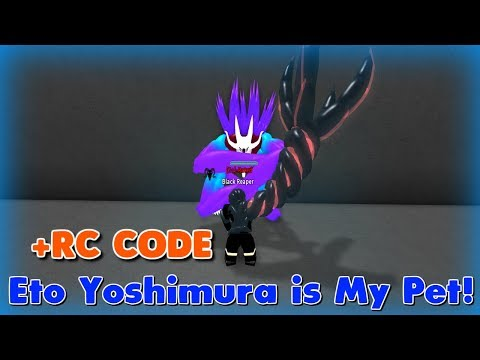 Ro-Ghoul - Eto Yoshimura is my Pet! l Insane Codes