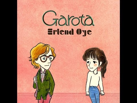"Erlend Øye - ""Garota"" Official Video"