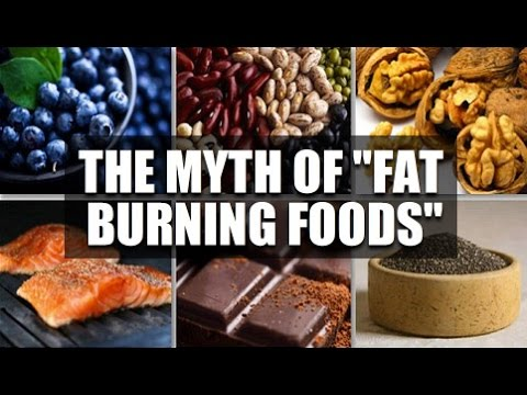 "The Myth Of ""Fat Burning Foods"""