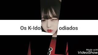 OS K-IDOLS MAIS ODIADOS E CRITICADOS DO K-POP