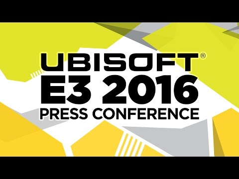 Ubisoft Press Conference - E3 2016 [Full livestream]