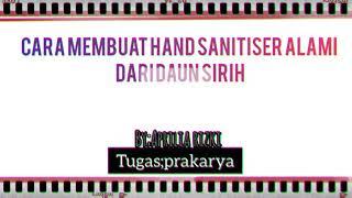 Membuat hand sanitizer dari bahan alami ...