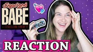 Babe - Taylor Swift Sugarland | REACTION Video