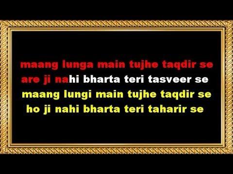 Maang Loonga Main Tujhe Taqdeer Se Karaoke With Female Voice
