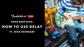 Tone Deep Dive: How To Use Delay Ft Nick Reinhart   Fender Play LIVE   Fender