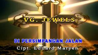 VG. JEWELS - DI PERSIMPANGAN JALAN
