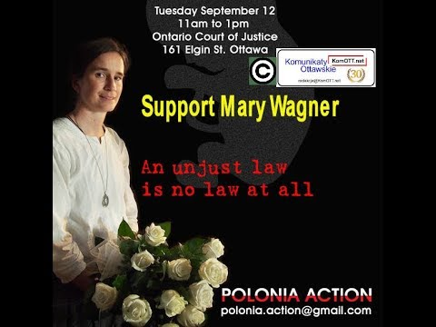 Support for Mary Wagner and Pro-Life - Ottawa, 12 September 2017