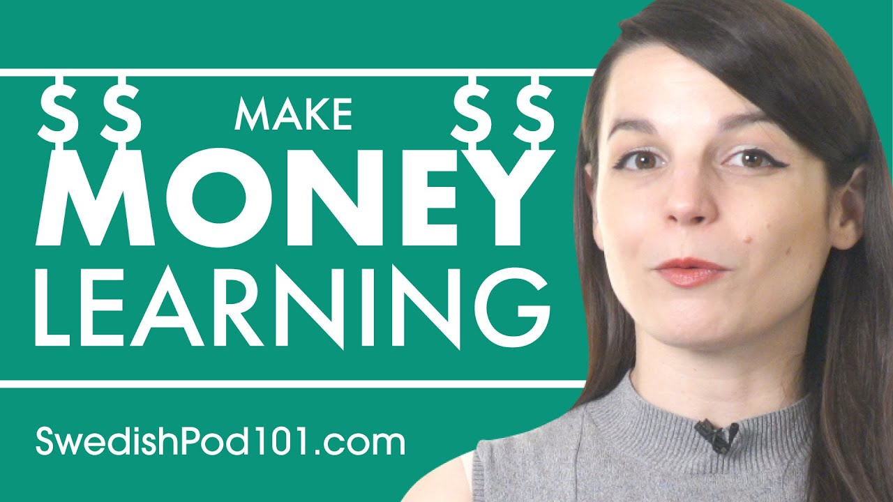 Can You Make Money Learning Swedish?