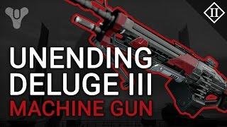 Destiny: Unending Deluge III Machine Gun Review & Reforge Guide