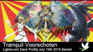 July 16th 2015 Lightsworn Deck Profile