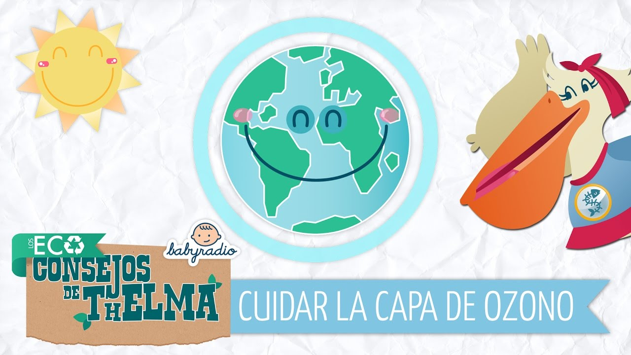 Aprende a cuidar la capa de ozono - Los Eco Consejos de Thelma - YouTube
