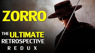 The Ultimate Mark of ZORRO Retrospective - Redux