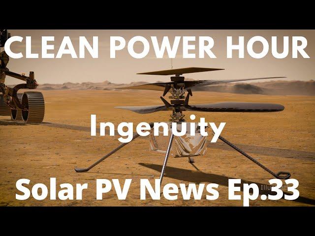 Mars Ingenuity | Texas Grid Fail | Hydrogen Paste 10X LiON | Clean Power Hour Ep.33