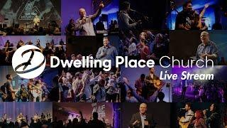 Dwelling Place Church - Pastor Randy Needham