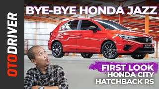 Honda City Hatchback RS 2021 | First Look | OtoDriver