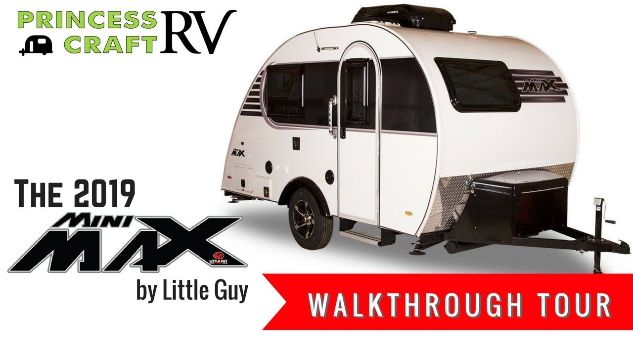 Best Small Rv 2019 2019 Mini Max from Little Guy Walkthrough with Princess Craft RV