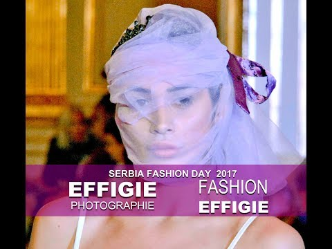 Effigie Photographie au coeur du Serbia Fashion Day 2017