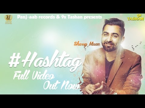 Sharry Mann - HASHTAG - JSL - New Punjabi...